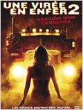 Regarder Une vir�e en enfer 2 (2008) en Streaming