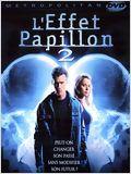 L'Effet papillon 2 (2007)