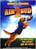 Regarder film Air Bud 2 : Receveur étoile streaming