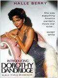 Regarder film Dorothy Dandridge, le destin d'une diva