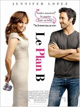 Le Plan B (The Back-Up Plan)
