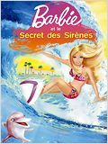 Regarder film Barbie Et Le Secret Des Sirenes streaming
