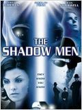 Ennemis Non-Identifiés (The Shadow Men)
