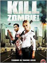 Kill Dead Zombie ! en streaming