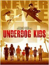 Underdog Kids affiche