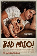 Bad Milo! en streaming