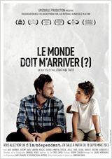 Stream Le Monde Doit M'Arriver (?)