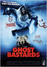 Ghost Bastards (A Haunted House)