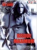 Risque maximum ( Maximum Risk ) affiche