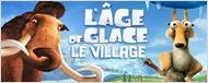 """L'Âge de glace : le village"" : bande-annonce [VIDEO]"