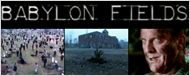 Avant &quot;The Walking Dead&quot;, il y avait &quot;Babylon Fields&quot;... [VIDEO]