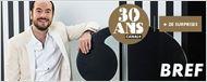 Réalisez votre épisode de Bref pour les 30 ans de Canal+