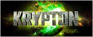 Krypton: un logo et un synopsis pour le prequel de Superman