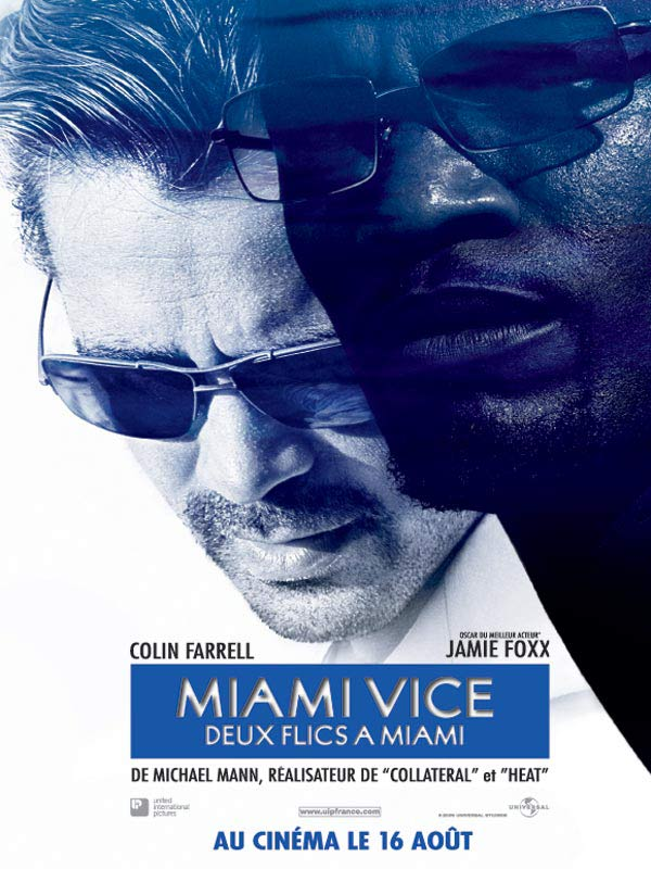 Miami vice - Deux flics à Miami en streaming uptobox