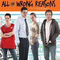 Film All The Wrong Reasons en streaming