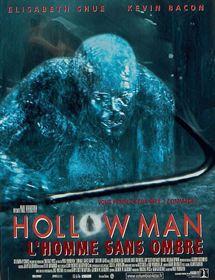 Hollow Man, l'homme sans ombre