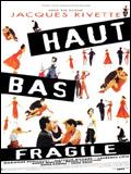 Haut bas fragile (1995) en streaming