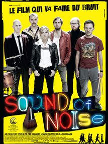 Sound Of Noise (2010) en streaming