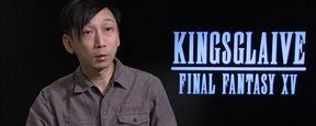 Kingsglaive - Final Fantasy XV : rencontre avec son réalisateur