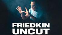 Friedkin Uncut : découvrez la bande-annonce du documentaire sur le réalisateur de L'Exorciste
