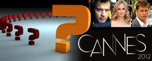 Quiz Ciné : Les stars du Festival de Cannes 2012