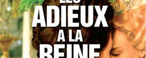 """""""Les Adieux à la Reine"""" : Prix Louis Delluc 2012 !"""