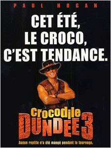 Crocodile Dundee III (3) affiche