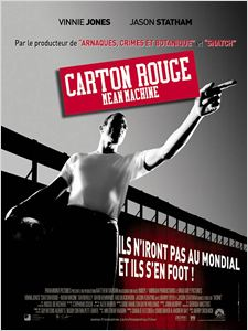 Carton rouge - Mean Machine affiche