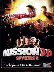 Spy kids 3 : Mission 3D affiche