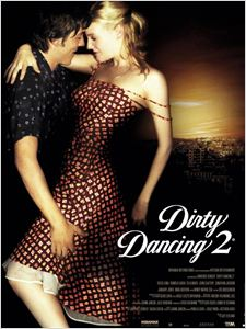 Dirty Dancing 2 affiche