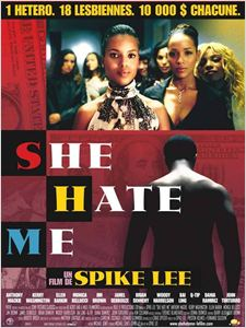 She Hate Me (2004) affiche