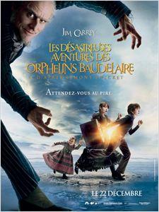 Les Désastreuses aventures des orphelins Baudelaire affiche