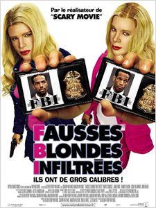 F.B.I. Fausses Blondes Infiltrées affiche
