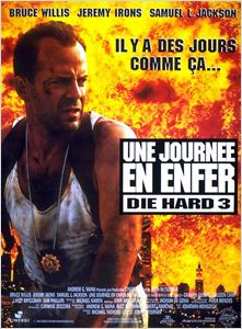 Die Hard 3 :  Une journée en enfer affiche
