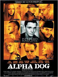 Alpha Dog affiche
