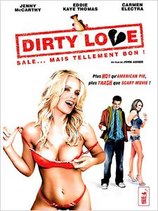 Dirty Love affiche