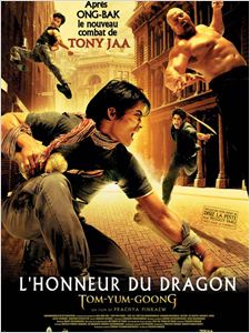 L'Honneur du dragon (Tom yum goong) affiche