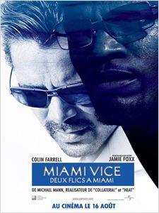 Miami vice - Deux flics à Miami affiche