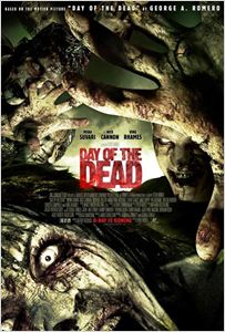 Day Of The Dead ( Le Jour des morts  ) affiche