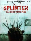 Splinter affiche