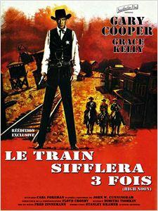 Le Train sifflera trois fois affiche