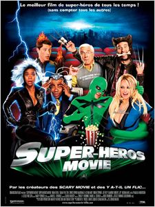 Super Héros Movie affiche