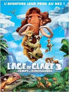 L'Âge de glace 3 - Le Temps des dinosaures affiche
