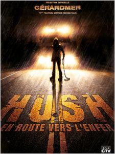 Hush - en route vers lenfer