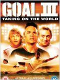 Goal ! 3 : Taking on the world affiche