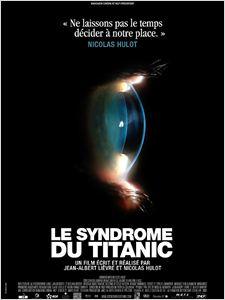 Le Syndrome du Titanic affiche