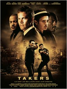 Takers affiche
