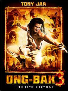 Ong-bak 3 - L'ultime combat affiche