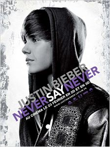 Justin Bieber: Never Say Never affiche