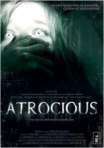 Atrocious - 2010 affiche
